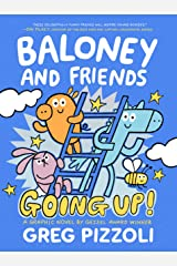 Baloney and Friends: Going Up!: 2 (Baloney & Friends, 2) Hardcover