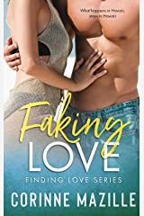 Faking Love (Finding Love Series #1) Kindle Edition
