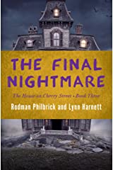 The Final Nightmare (The House on Cherry Street Book 3) Kindle Edition