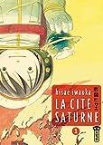 Cité Saturne (la) Vol.1