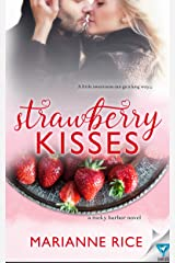 Strawberry Kisses (A Rocky Harbor Novel Book 2) Kindle Edition