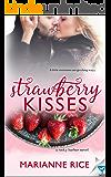 Strawberry Kisses (A Rocky Harbor Novel Book 2)