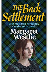 The Back Settlement (Scottish Pioneers Book 4) Kindle Edition