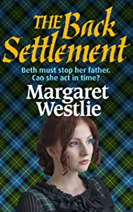 The Back Settlement (Scottish Pioneers Book 4)