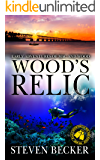 Wood's Relic: A Florida Keys Action Thriller (The early adventures of Mac and Wood Book 1)