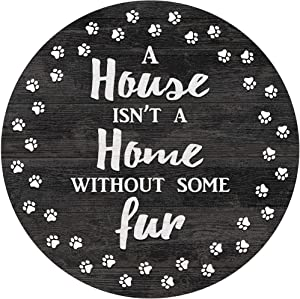 GameDay Novelties A House Isn't A Home Without Some Fur Wood Sign