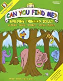 Can You Find Me?: Building Thinking Skills in Reading, Math, Science & Social Studies K-1 (Bright Minds series)