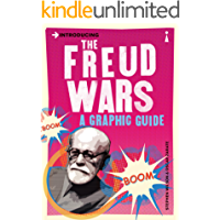 Introducing the Freud Wars: A Graphic Guide (Introducing...)