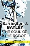 The Soul of the Robot: The Soul of the Robot Book 1