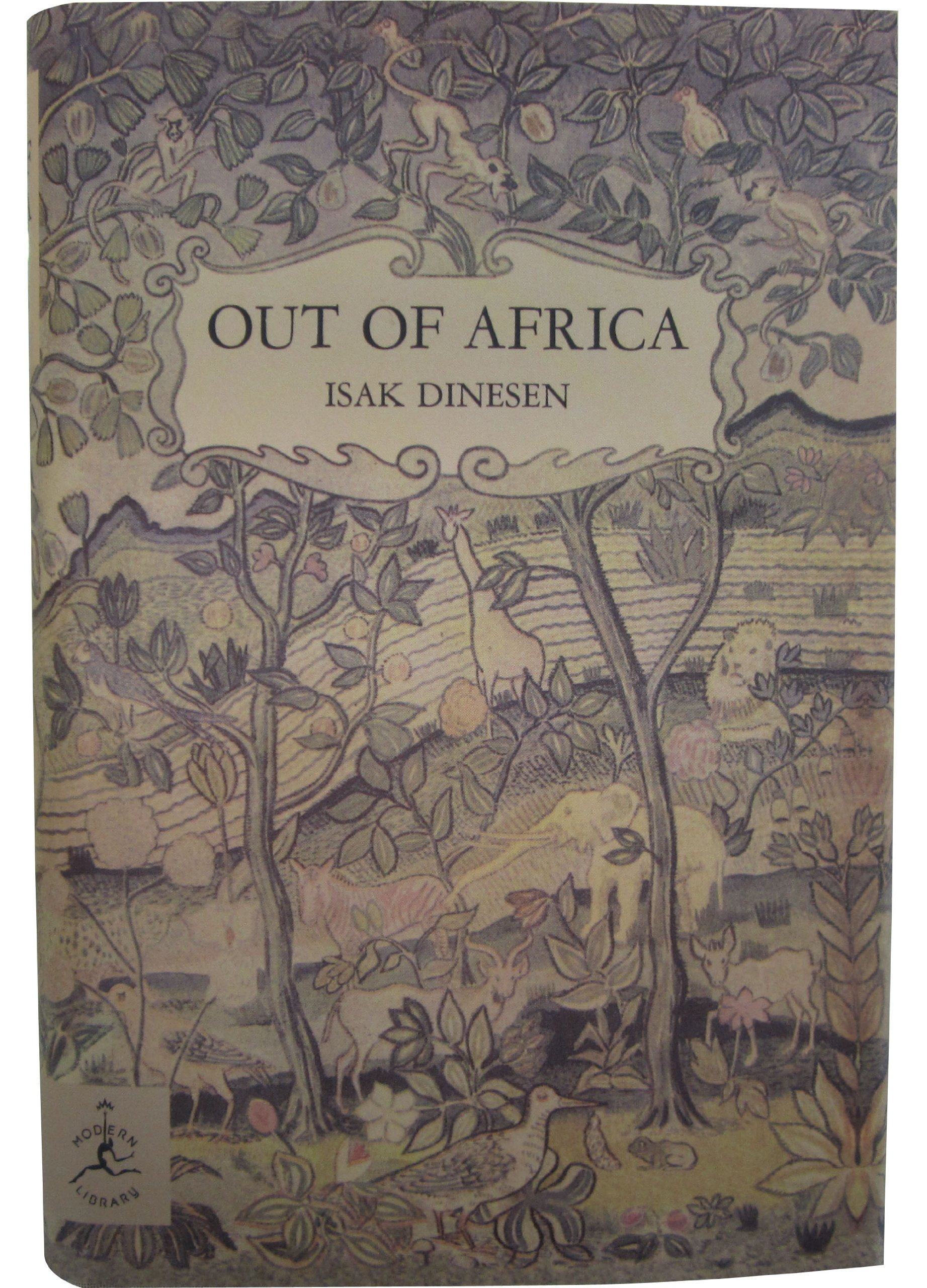 Out Of Africa Modern Library 100 Best Nonfiction Books Dinesen Isak 9780679600213 Amazon Com Books
