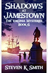 Shadows at Jamestown (The Virginia Mysteries Book 6) Kindle Edition