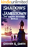 Shadows at Jamestown (The Virginia Mysteries Book 6)
