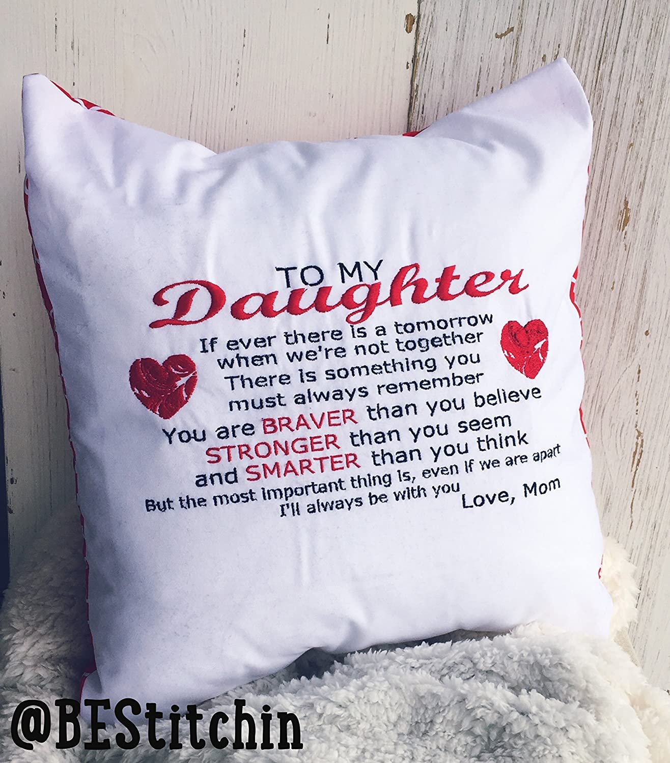 Embroidered Throw Pillow, Daughter Pillow Love Mom
