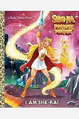 I Am She-Ra! (She-Ra) (Little Golden Book) Kindle Edition