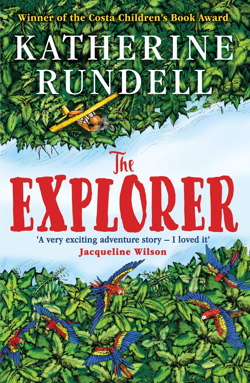 The Explorer: Amazon.co.uk: Rundell, Katherine, Horn, Hannah: Books