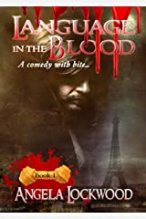 Language in the blood: Book 1 Kindle Edition