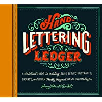 Hand-Lettering Ledger: A Practical Guide to Creating, Serif