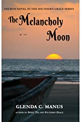 The Melancholy Moon (Southern Grace Book 4)