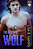 The Rescuer: WOLF (Cover Six Security Book 5)