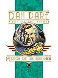 Dan Dare: Mission of the Earthmen (Dan Dare (Graphic Novel)) (Dan Dare Pilot opf the Future)