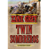 Twin Sombreros: A Western Story