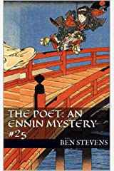 The Poet: An Ennin Mystery #25 Kindle Edition