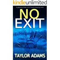 NO EXIT a gripping thriller full of heart-stopping twists