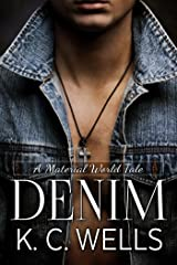 Denim (A Material World Book 4)