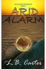 Arid Alarm (Climatic Climacteric Book 3) Kindle Edition