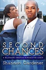 Second Chances: A Billionaire Christian African American Romance For Adults Kindle Edition