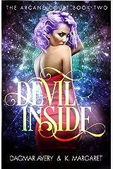 Devil Inside (The Arcane Court Book 2) Kindle Edition