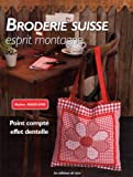 Broderie suisse : Esprit montagne