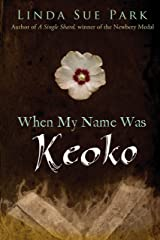 When My Name Was Keoko Kindle Edition
