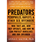 Predators: Pedophiles, Rapists, And Other Sex Offenders