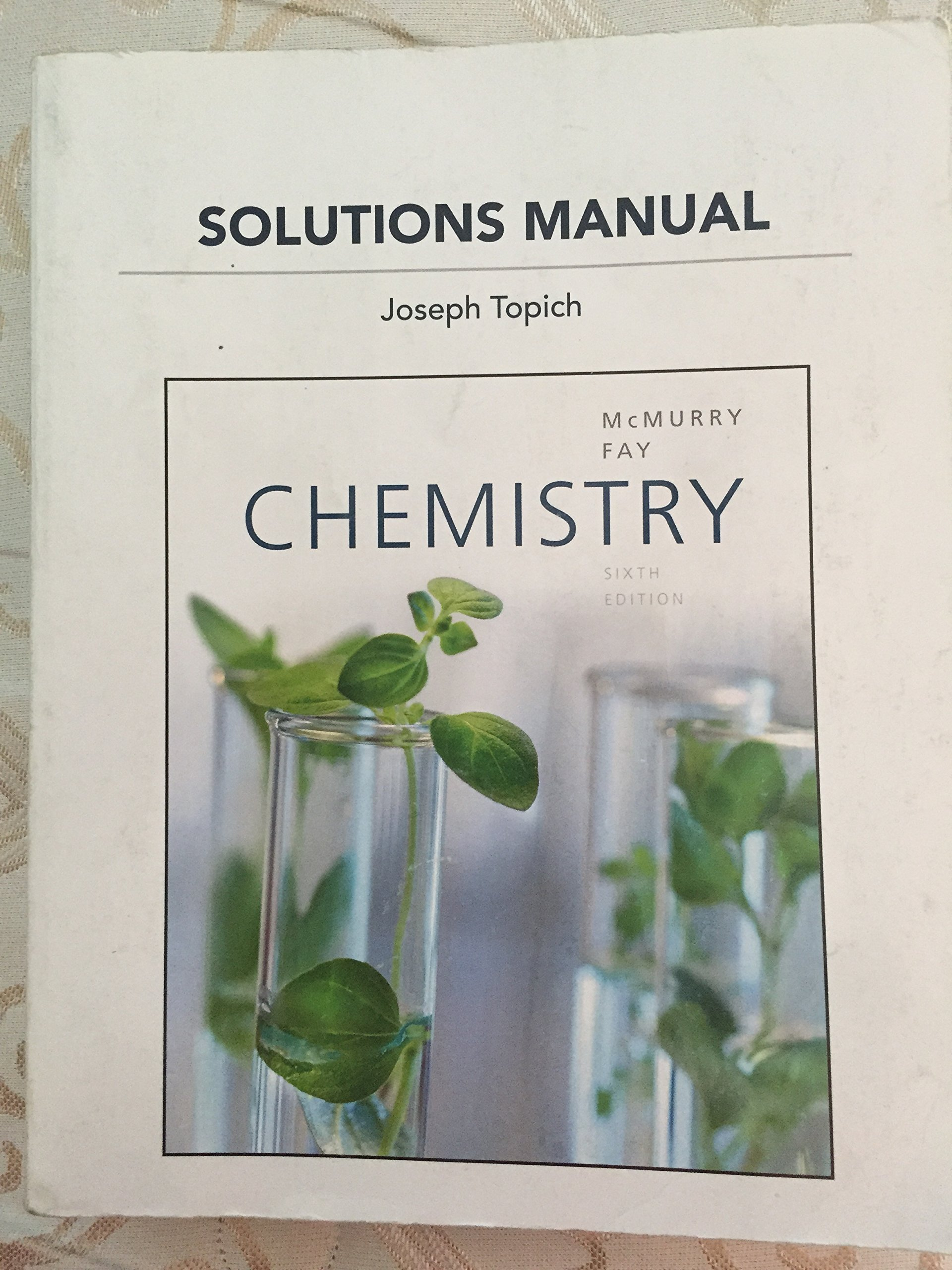 Solutions Manual for Chemistry By Joseph Topich (sixth edition) pdf epub