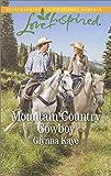 Mountain Country Cowboy (Hearts of Hunter Ridge)