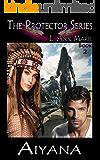 Aiyana: Book 2 (The Protectors)