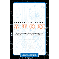 Atom: An Odyssey from the Big Bang to Life on Earth...and Beyond (English Edition)