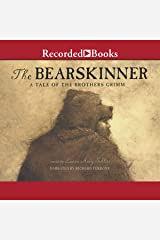 Bearskinner: A Tale of Brothers Grimm Audio CD