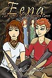 Eena, The Curse of Wanyaka Cave (the Harrowbethian Saga Book 3)
