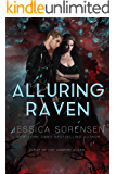 Alluring Raven (Curse of the Vampire Queen Book 3)
