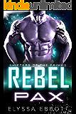 Rebel Pax: Sci-Fi Alien Romance (Shifters of the Primus)