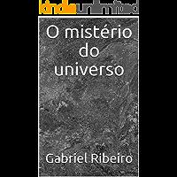 O mistério do universo