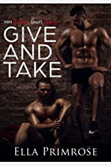 Give And Take: MM Erotica Short Story Kindle Edition