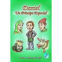 Daniel, un príncipe especial (Spanish Edition) Mar 4, 2015