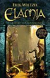 La Mère des Tourments: Elamia, T3