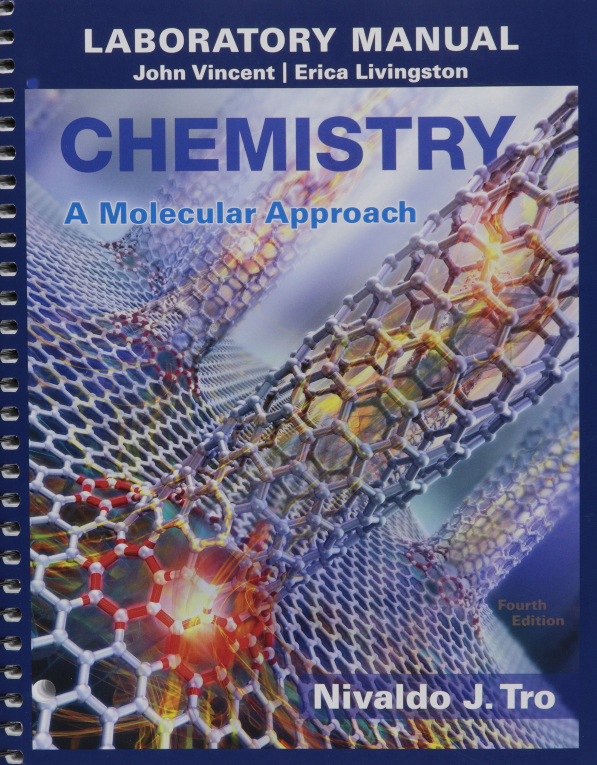 Laboratory Manual for Chemistry: A Molecular Approach (4th Edition):  Nivaldo J. Tro, John J. Vincent, Erica J. Livingston: 9780134066264:  Chemistry: Amazon ...