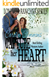 Capture Her Heart (Loving A Rancher Book 6)