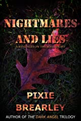 Nightmare and Lies: A Bandages on the Soul Short Kindle Edition