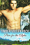 Purr For The Alpha (A Paranormal Romance) (Timber Valley Pack Book 2)